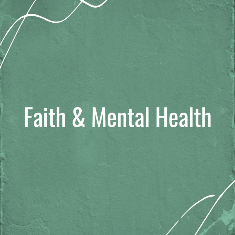 Introducing the Faith and Mental Health Podcast